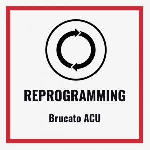 Reprogramming Brucato ACUs