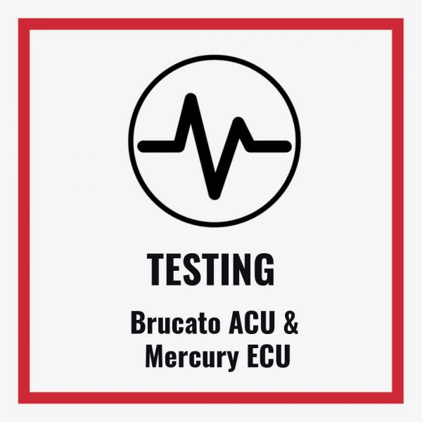 Testing Brucato ACU and Mercury ECU